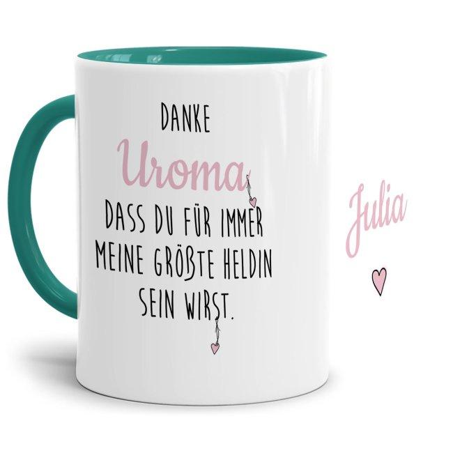 Danke Tasse für Uroma - Du bist meine Heldin - Innen & Henkel Türkis - mit Wunschname