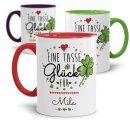 Tassen mit Spruch - Eine Tasse Glück für - mit...