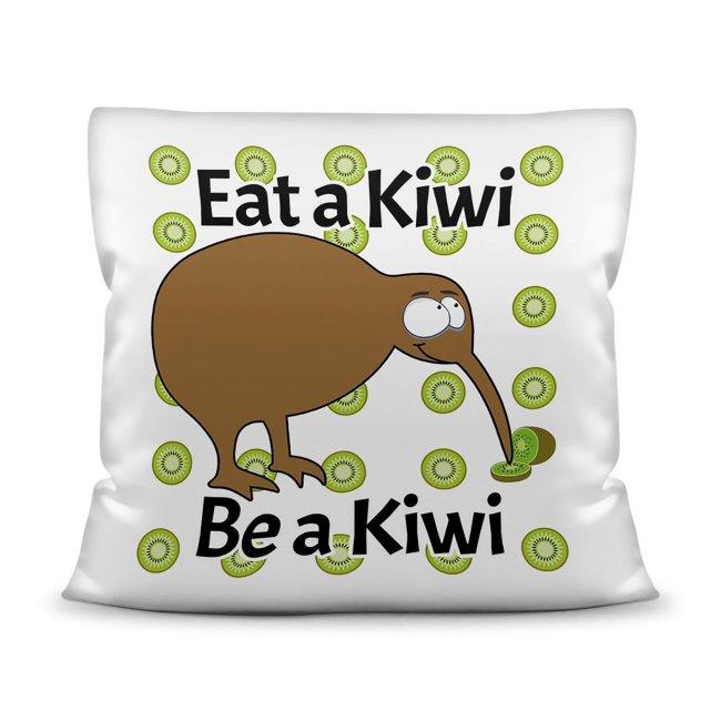 Kiwi Kissen mit Spruch - Eat a Kiwi Be a Kiwi