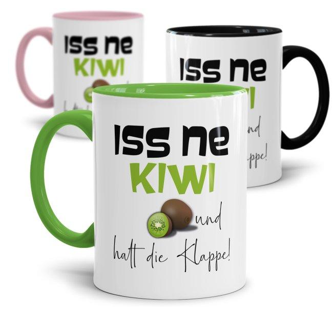 Tasse mit Spruch - Kiwi Tasse - Iss ne Kiwi & halt die Klappe!