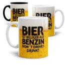Bier Tasse mit Spruch - Bier ist billiger als Benzin....