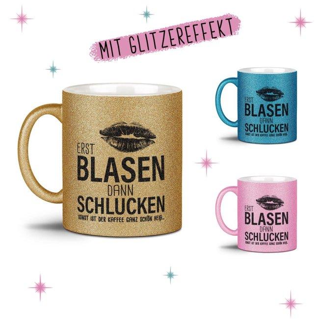 Glitzertasse - Erst blasen dann schlucken