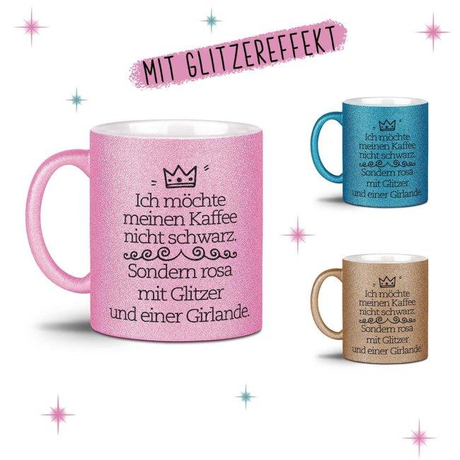Glitzertasse - Ich möchte meinen Kaffee
