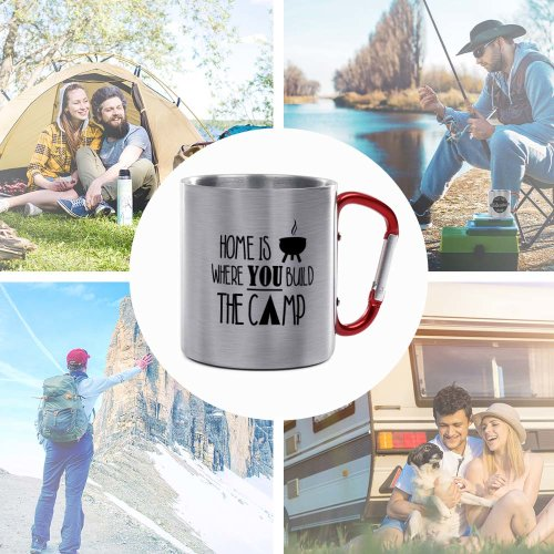 Karabiner Tasse - Home is where you build the camp