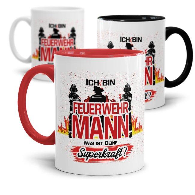 Feuerwehr Tasse - Ich bin Feuerwehrmann, was ist deine Superkraft?