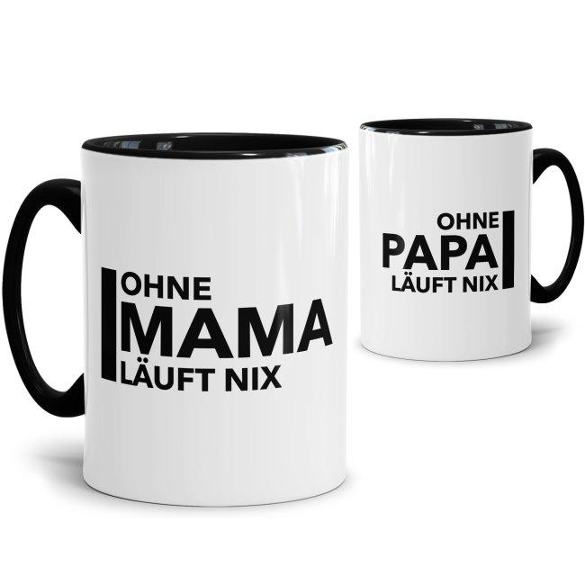 Tasse Ohne Mama/ Papa läuft nix