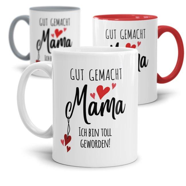 Tassen mit Spruch für Mama - Ich bin toll geworden