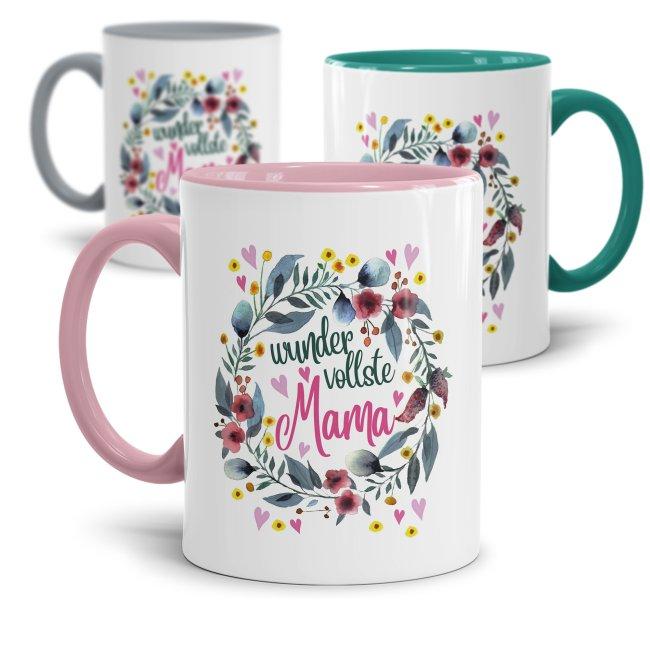 Tassen mit Spruch für Mama - Wundervollste Mama