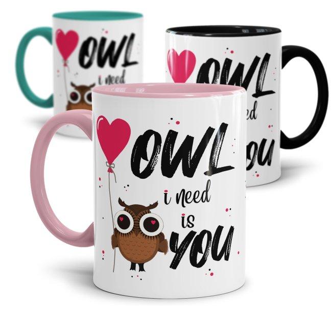 Eulen-Tassen mit Spruch - Owl I need is you