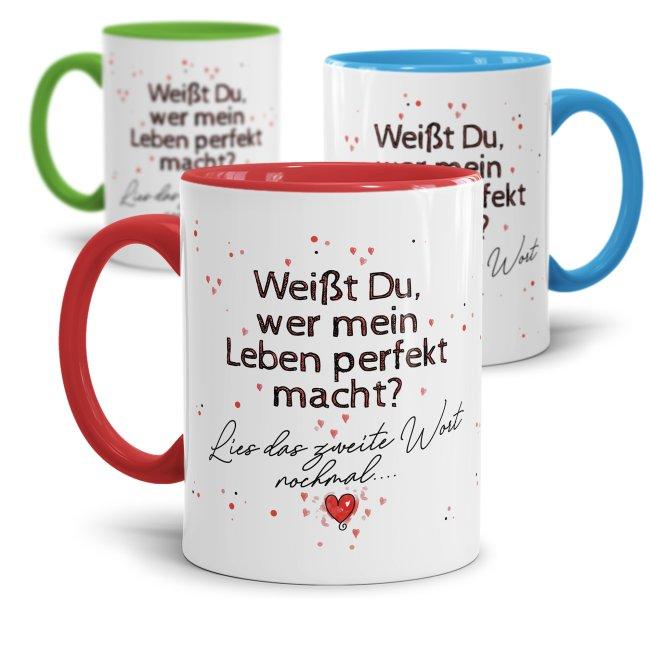 Tassen mit Spruch - Du machst mein Leben perfekt