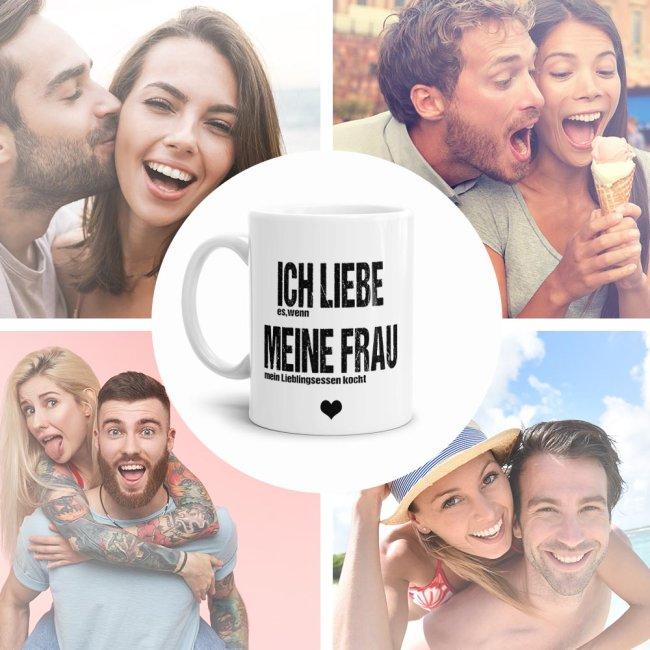 Tasse - Ich liebe meine Frau, wenn sie mein Lieblingsessen